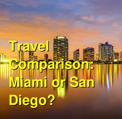Miami vs. San Diego Travel Comparison