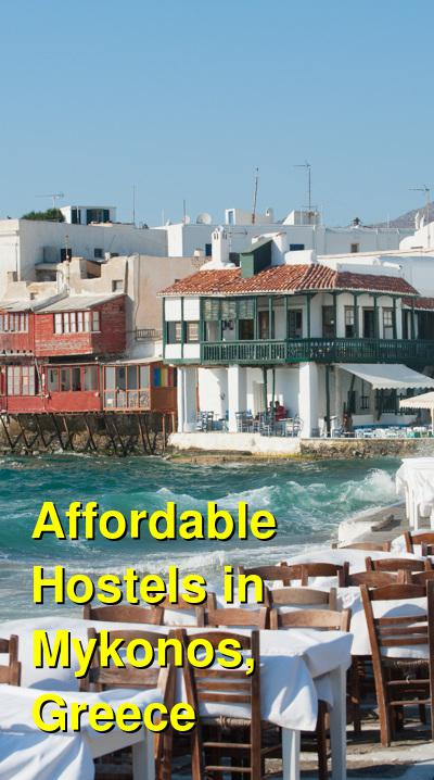 Affordable Hostels in Mykonos, Greece | Budget Your Trip