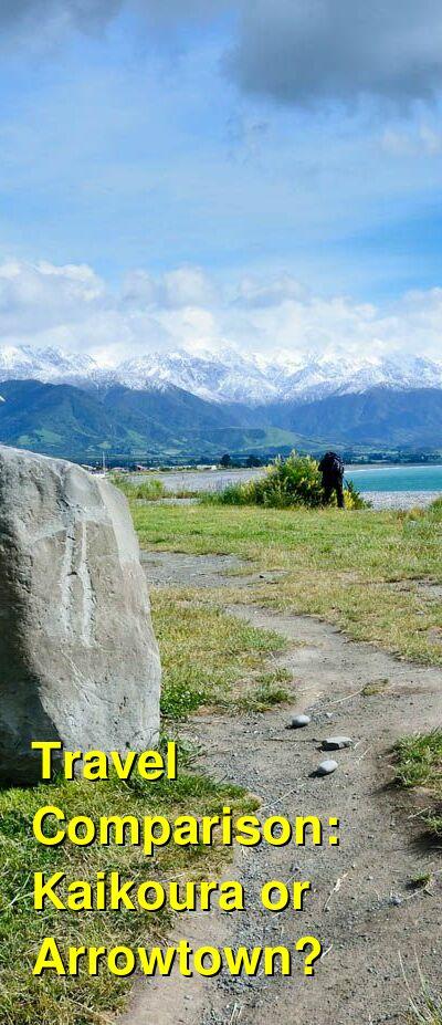 Kaikoura vs. Arrowtown Travel Comparison