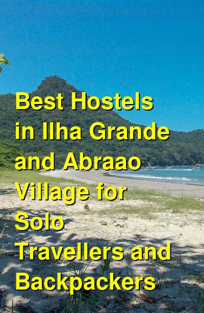 Best Hostels in Ilha Grande and Abraao Village for Solo Travellers and Backpackers | Budget Your Trip