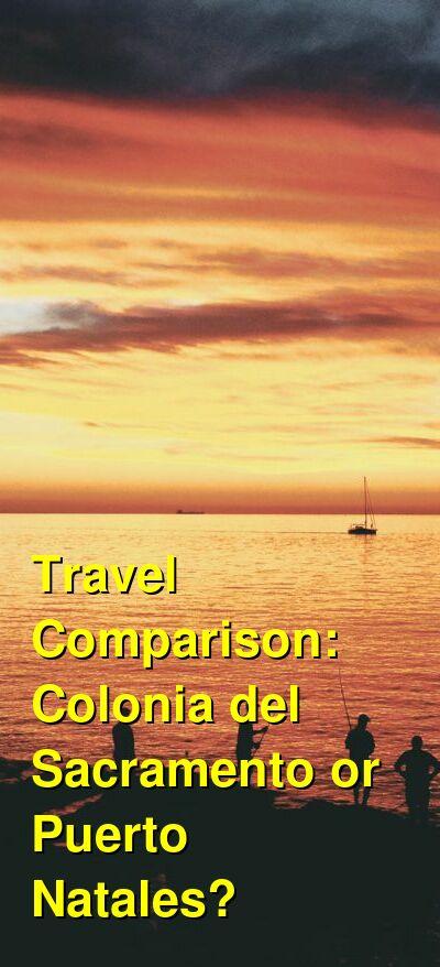 Colonia del Sacramento vs. Puerto Natales Travel Comparison