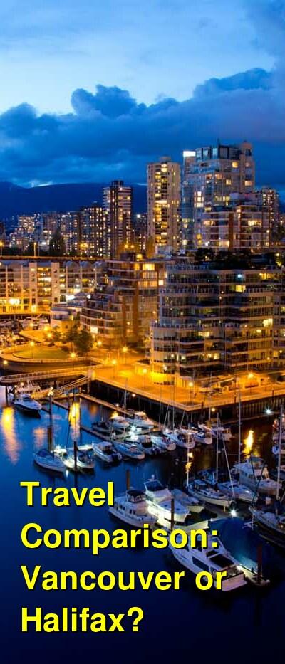 Vancouver vs. Halifax Travel Comparison