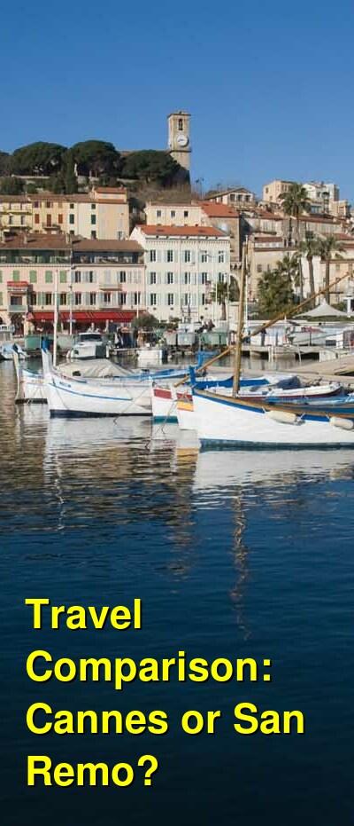 Cannes vs. San Remo Travel Comparison