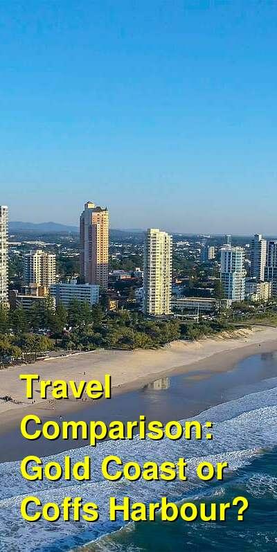 Gold Coast vs. Coffs Harbour Travel Comparison