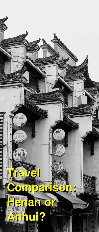 Henan vs. Anhui Travel Comparison