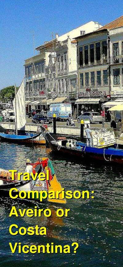 Aveiro vs. Costa Vicentina Travel Comparison