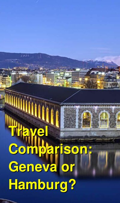Geneva vs. Hamburg Travel Comparison