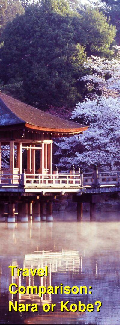 Nara vs. Kobe Travel Comparison