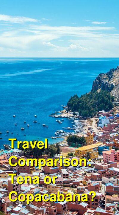Tena vs. Copacabana Travel Comparison