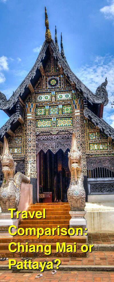 Chiang Mai vs. Pattaya Travel Comparison