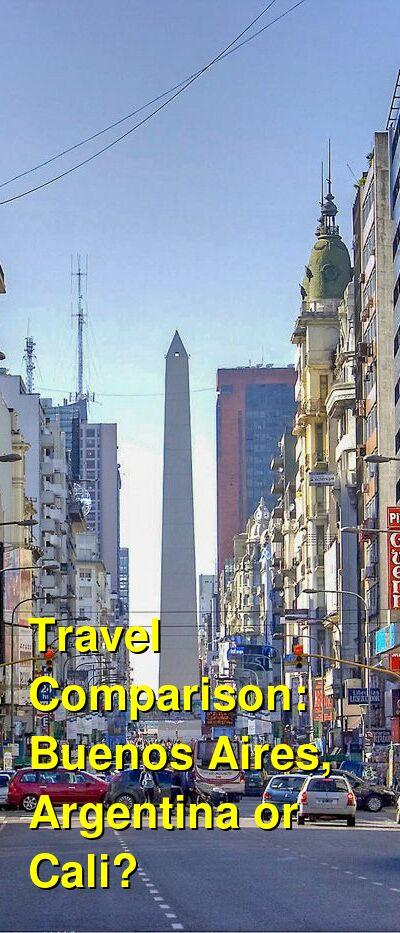 Buenos Aires, Argentina vs. Cali Travel Comparison