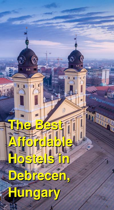 The Best Affordable Hostels in Debrecen, Hungary | Budget Your Trip