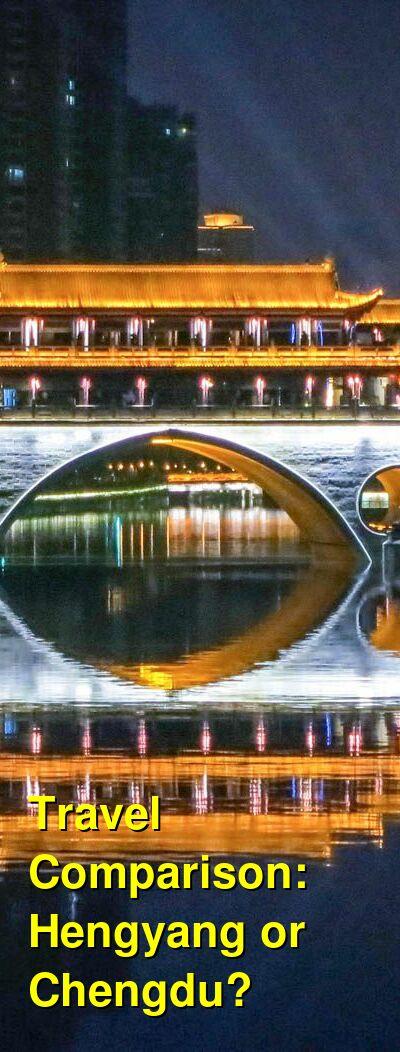 Hengyang vs. Chengdu Travel Comparison
