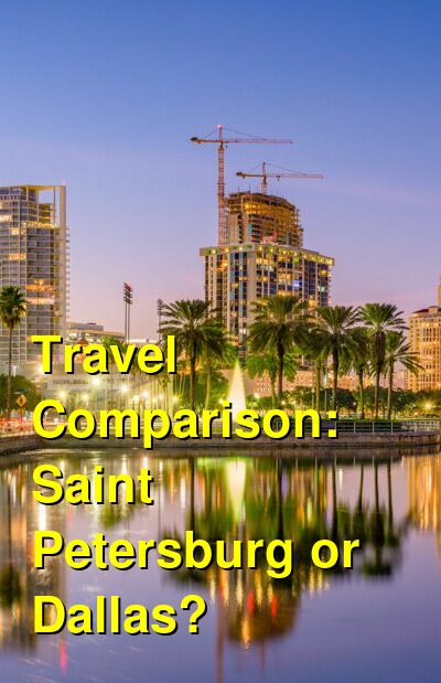 Saint Petersburg vs. Dallas Travel Comparison