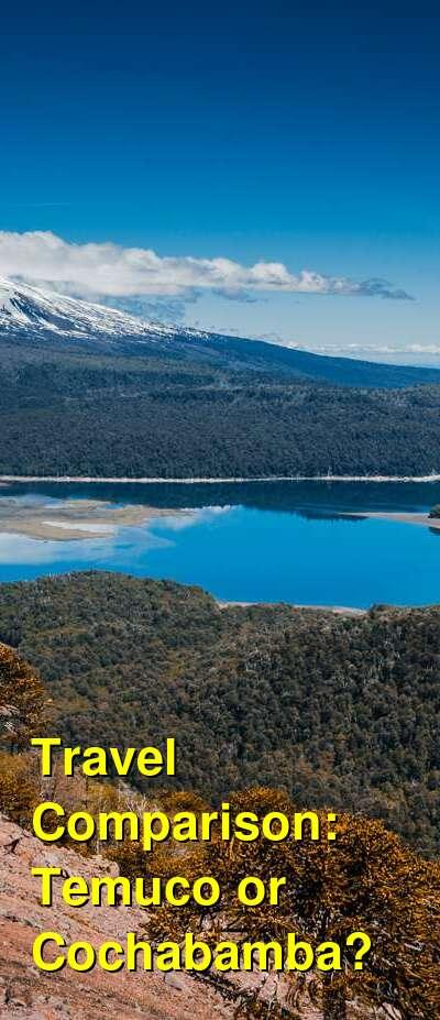 Temuco vs. Cochabamba Travel Comparison