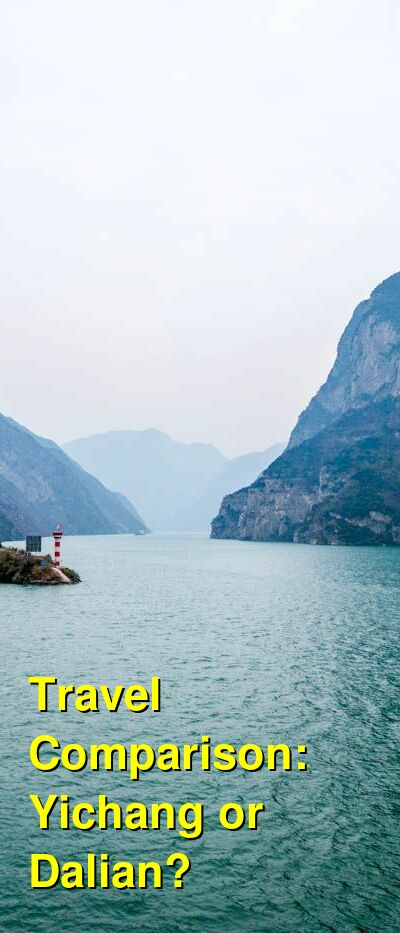 Yichang vs. Dalian Travel Comparison