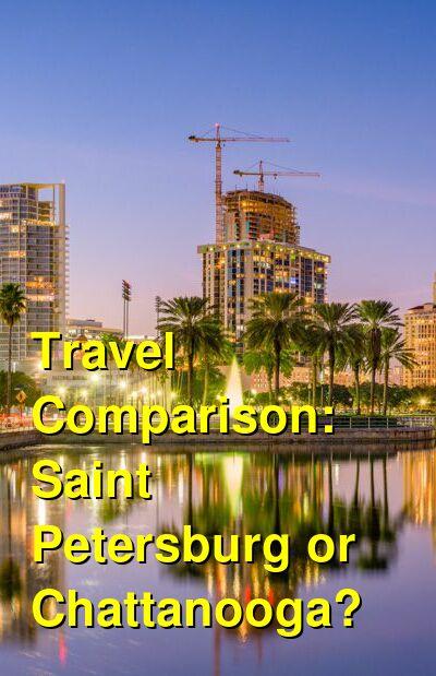 Saint Petersburg vs. Chattanooga Travel Comparison