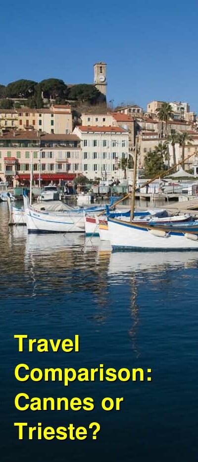 Cannes vs. Trieste Travel Comparison
