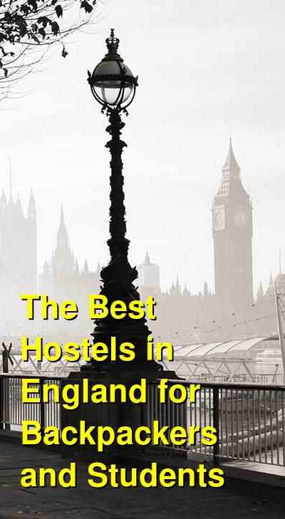 The Best Hostels in England for Backpackers and Students | Budget Your Trip