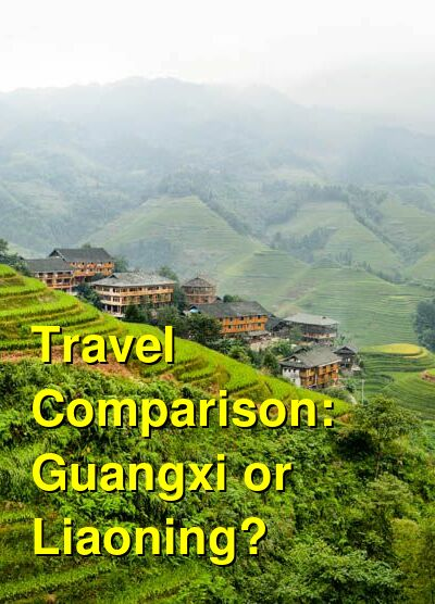 Guangxi vs. Liaoning Travel Comparison