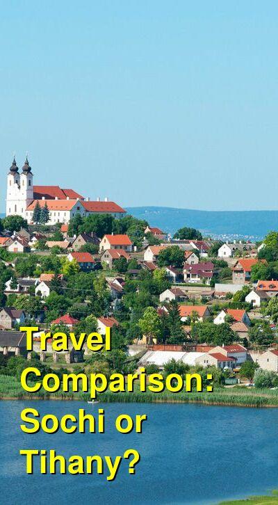 Sochi vs. Tihany Travel Comparison