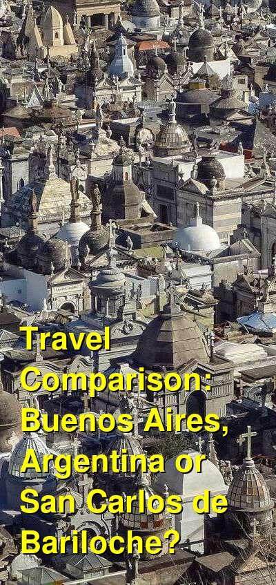 Buenos Aires, Argentina vs. San Carlos de Bariloche Travel Comparison