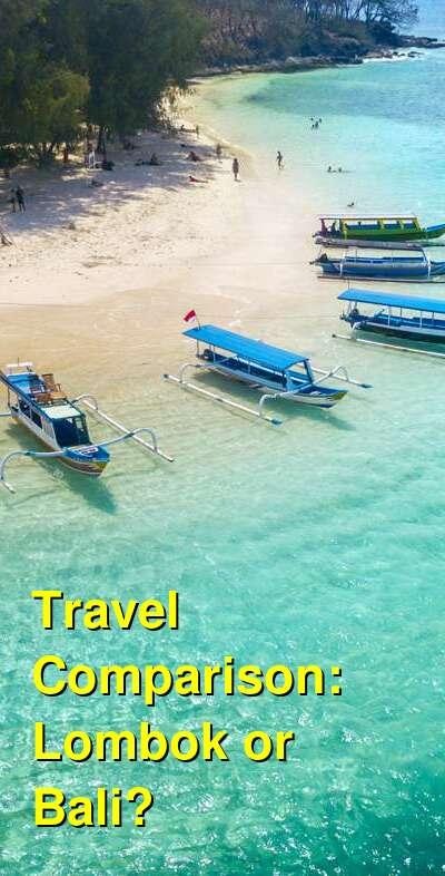 Lombok vs. Bali Travel Comparison