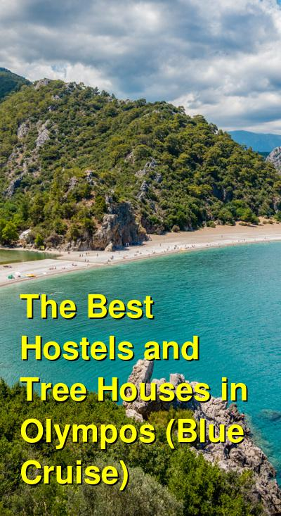 The Best Hostels and Tree Houses in Olympos (Blue Cruise) | Budget Your Trip