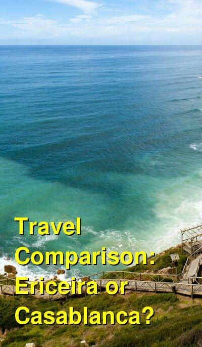 Ericeira vs. Casablanca Travel Comparison