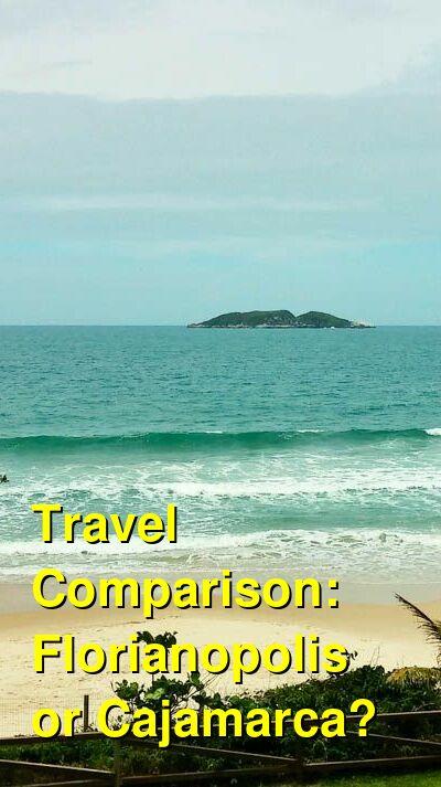 Florianopolis vs. Cajamarca Travel Comparison