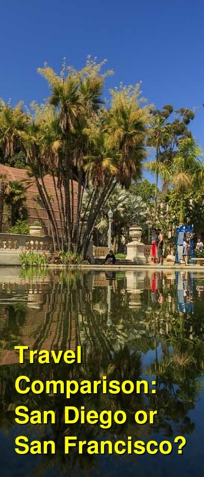 San Diego vs. San Francisco Travel Comparison