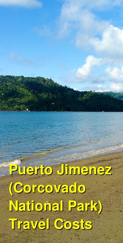 Puerto Jimenez (Corcovado National Park) Travel Cost - Average Price of a Vacation to Puerto Jimenez (Corcovado National Park): Food & Meal Budget, Daily & Weekly Expenses | BudgetYourTrip.com