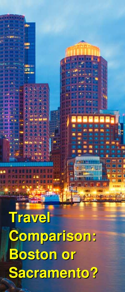 Boston vs. Sacramento Travel Comparison