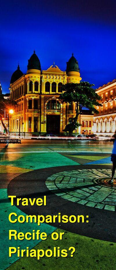 Recife vs. Piriapolis Travel Comparison