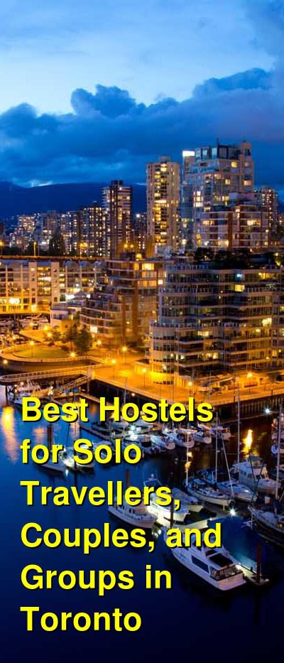 Best Hostels for Solo Travellers, Couples, and Groups in Toronto | Budget Your Trip