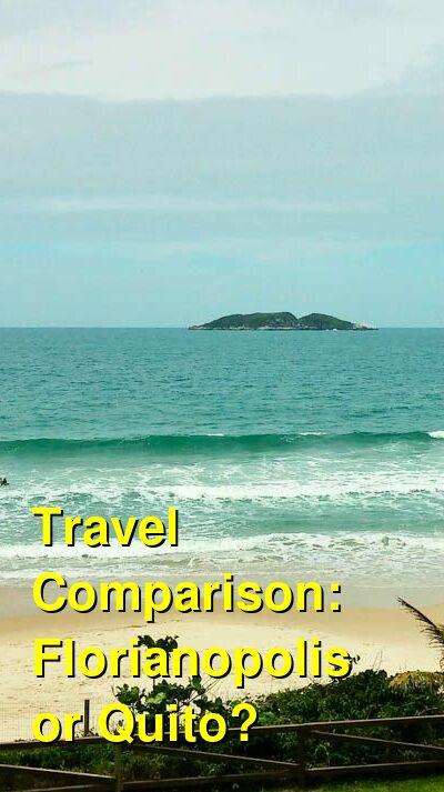 Florianopolis vs. Quito Travel Comparison