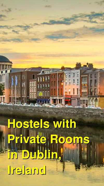 Hostels with Private Rooms in Dublin, Ireland | Budget Your Trip