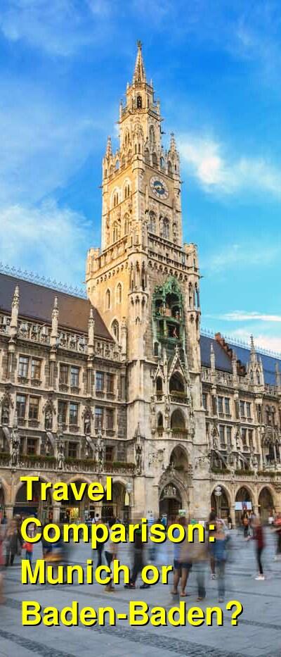 Munich vs. Baden-Baden Travel Comparison