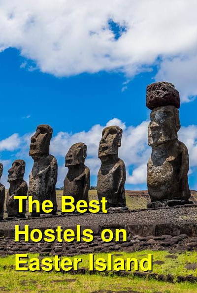 The Best Hostels on Easter Island | Budget Your Trip