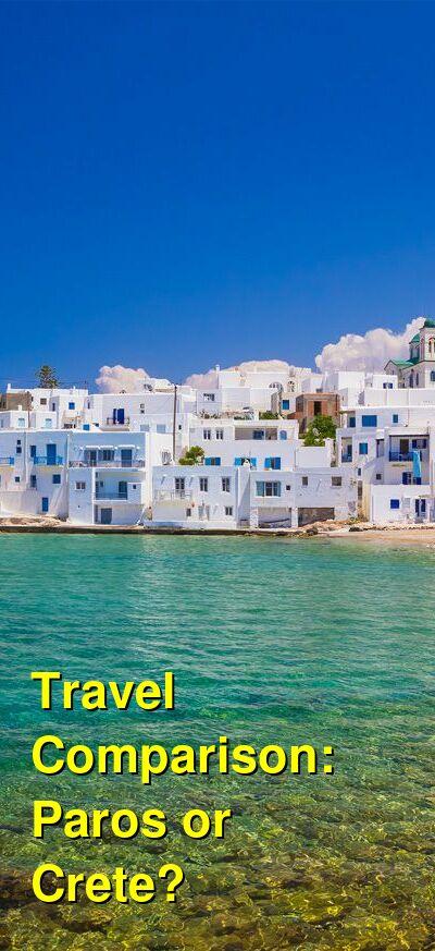 Paros vs. Crete Travel Comparison
