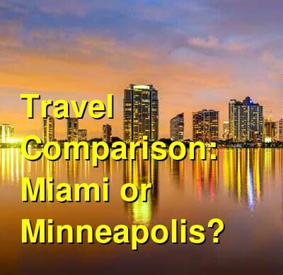 Miami vs. Minneapolis Travel Comparison
