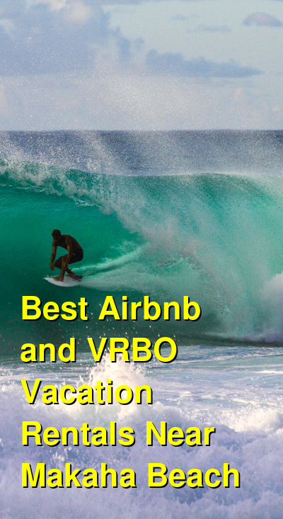 Best Airbnb and VRBO Vacation Rentals Near Makaha Beach | Budget Your Trip