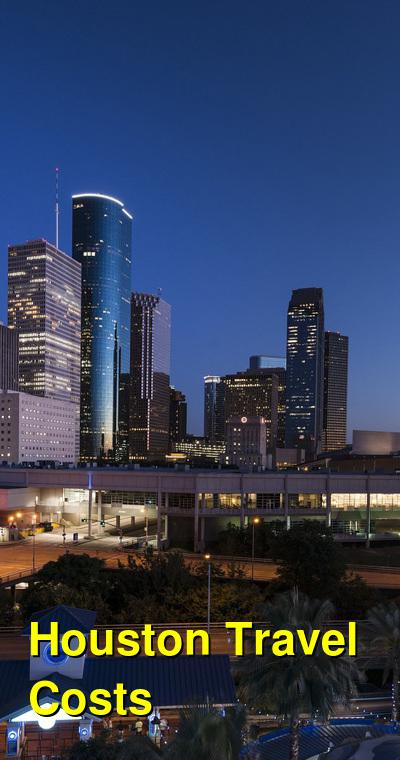 Houston Travel Cost - Average Price of a Vacation to Houston: Food & Meal Budget, Daily & Weekly Expenses | BudgetYourTrip.com