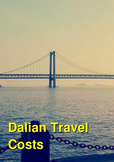 Dalian Travel Cost - Average Price of a Vacation to Dalian: Food & Meal Budget, Daily & Weekly Expenses | BudgetYourTrip.com