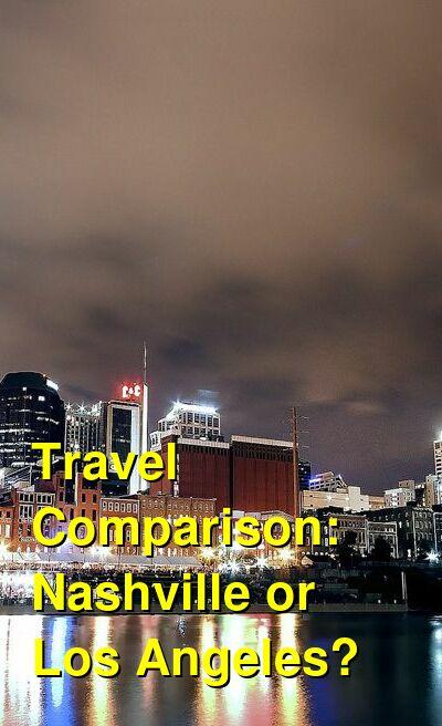 Nashville vs. Los Angeles Travel Comparison