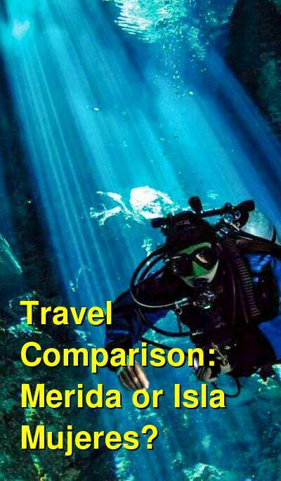 Merida vs. Isla Mujeres Travel Comparison