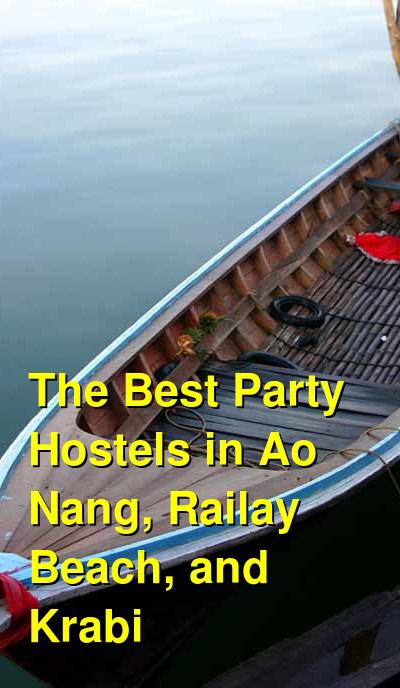 The Best Party Hostels in Ao Nang, Railay Beach, and Krabi | Budget Your Trip
