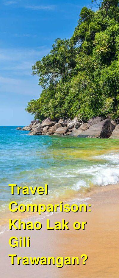 Khao Lak vs. Gili Trawangan Travel Comparison