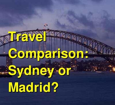Sydney vs. Madrid Travel Comparison