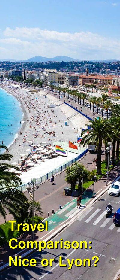Nice vs. Lyon Travel Comparison